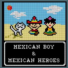[LINEスタンプ] メキシカンボーイとメキシカンヒーロー達 (1)