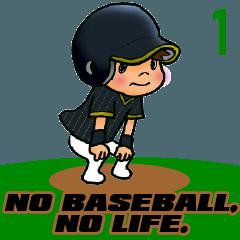 [LINEスタンプ] NO BASEBALL, NO LIFE. EVERY DAY. 1の画像(メイン)