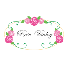 Rose Dialog